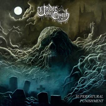 UNDER THE CHURCH - supernatural punishment CD