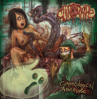 CLITORAPE - gynaecological apocalypse CD