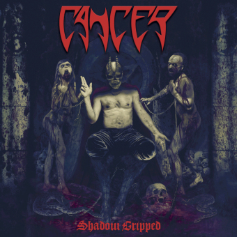 CANCER - shadow gripped CD