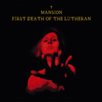 MANSION - first death of the lutheran CD