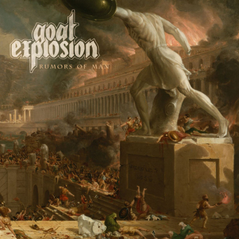GOAT EXPLOSION  - rumors of man CD