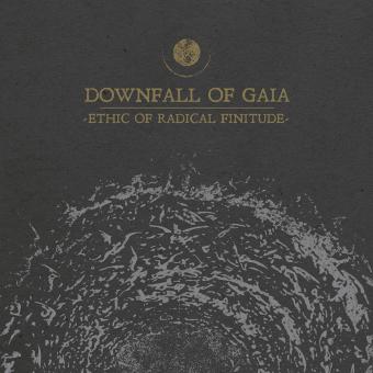 DOWNFALL OF GAIA - ethic of radical finitude DigiCD