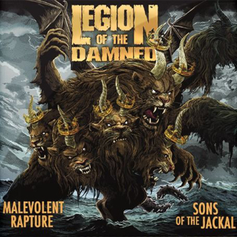 LEGION OF THE DAMNED - malevolent rapture + sons of the jackal DCD