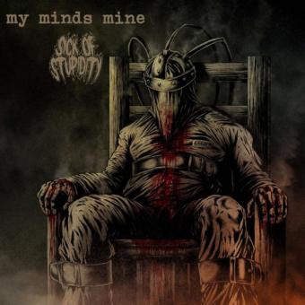 MY MINDS MINE / SICK OF STUPIDITY - split DigiMCD