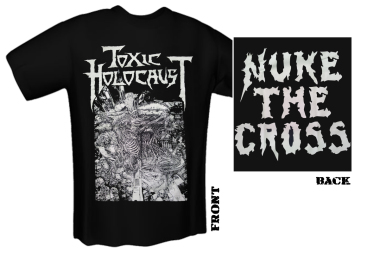 TOXIC HOLOCAUST - nuke the cross T-Shirt