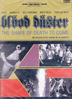 BLOOD DUSTER - the shape of death to come DVD