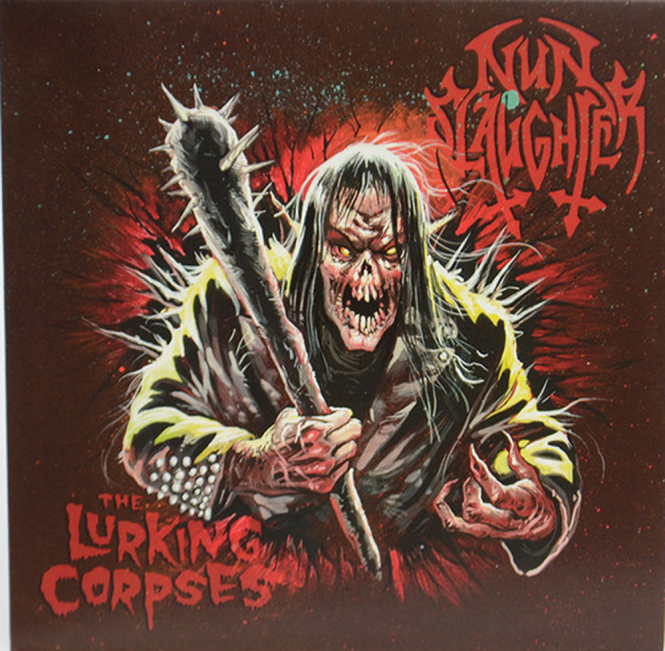 NUNSLAUGHTER / LURKING CORPSES, THE - split 7""