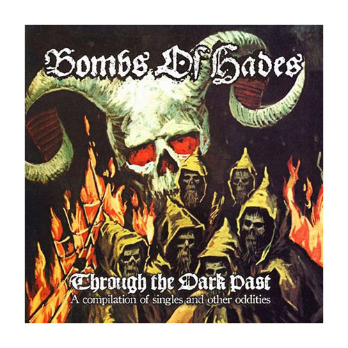 BOMBS OF HADES - through the dark past DLP