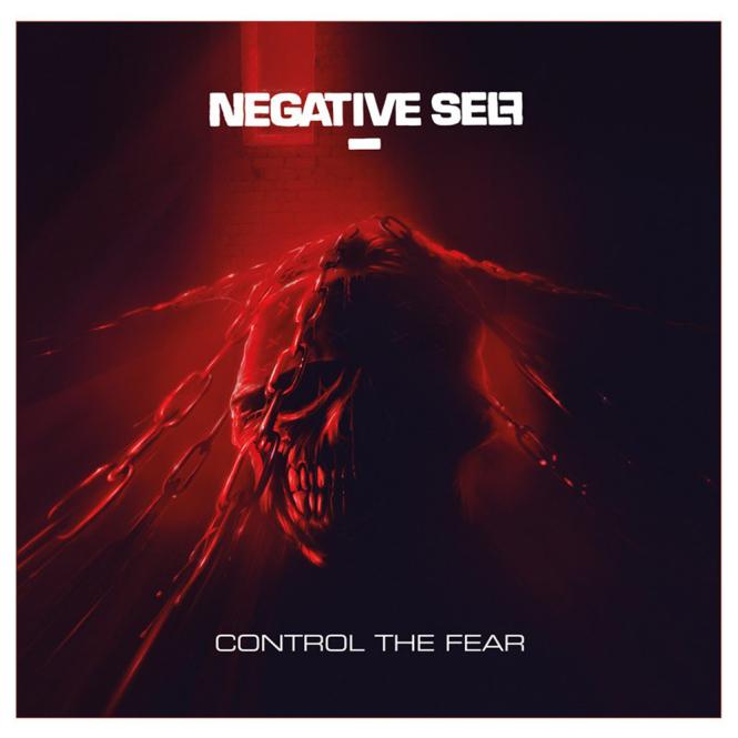 NEGATIVE SELF - control the fear LP