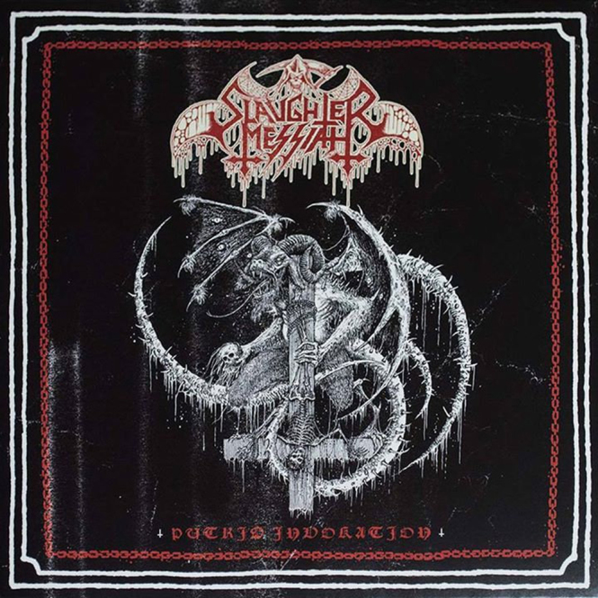 SLAUGHTER MESSIAH - putrid invakation MLP