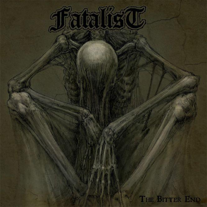 FATALIST - the bitter end LP