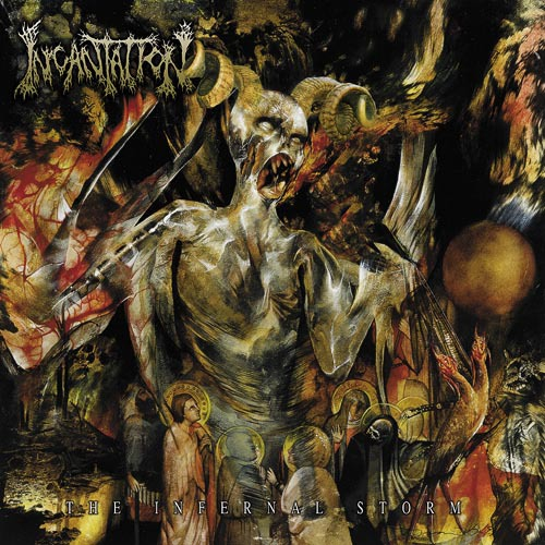 INCANTATION - the infernal storm CD
