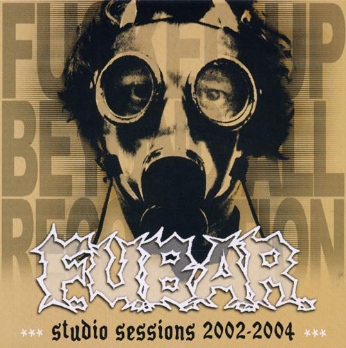 F.U.B.A.R. - studio sessions 2002-2004 CD
