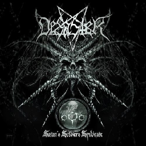 DESASTER - 666 satan's soldiers syndicate CD