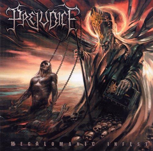 PREJUDICE - megalomaniac infest CD
