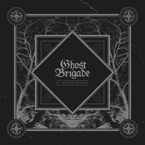 GHOST BRIGADE - IV - one with the storm DigiCD