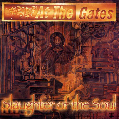 AT THE GATES - slaughter of the soul CD