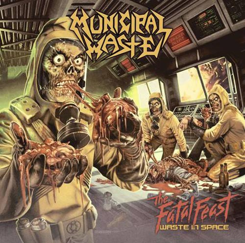 MUNICIPAL WASTE - the fatal feast CD