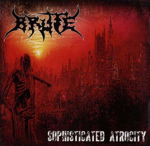 BRUTE - sophisticated atrocity CD