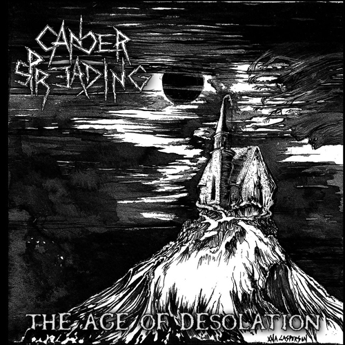 CANCER SPREADING - the age of desolation CD