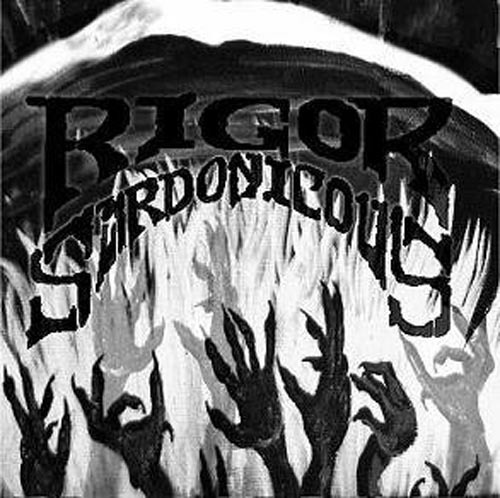 RIGOR SARDONICOUS - ego diligio vos CD
