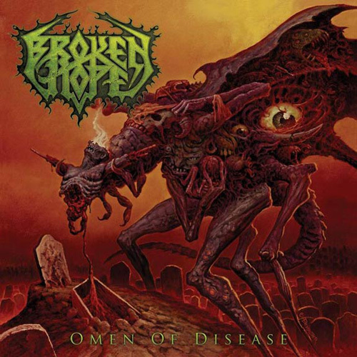 BROKEN HOPE - omen of disease CD