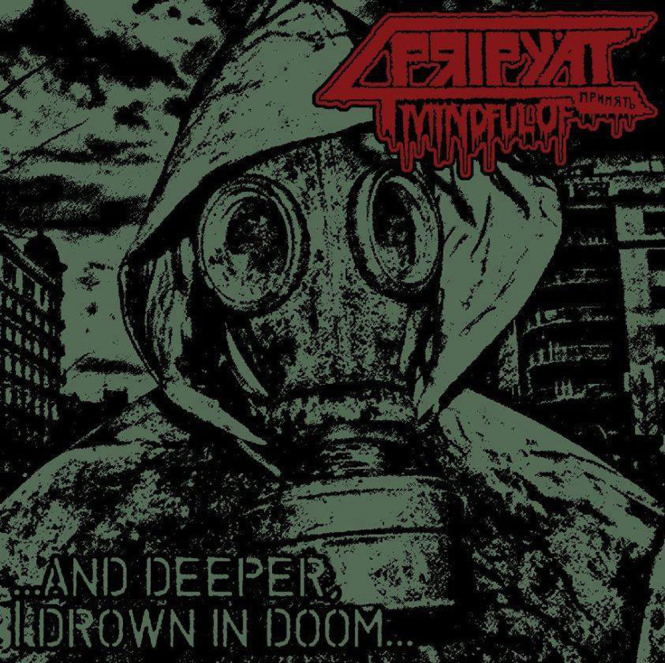 MINDFUL OF PRIPYAT - and deeper, I drown in doom CD