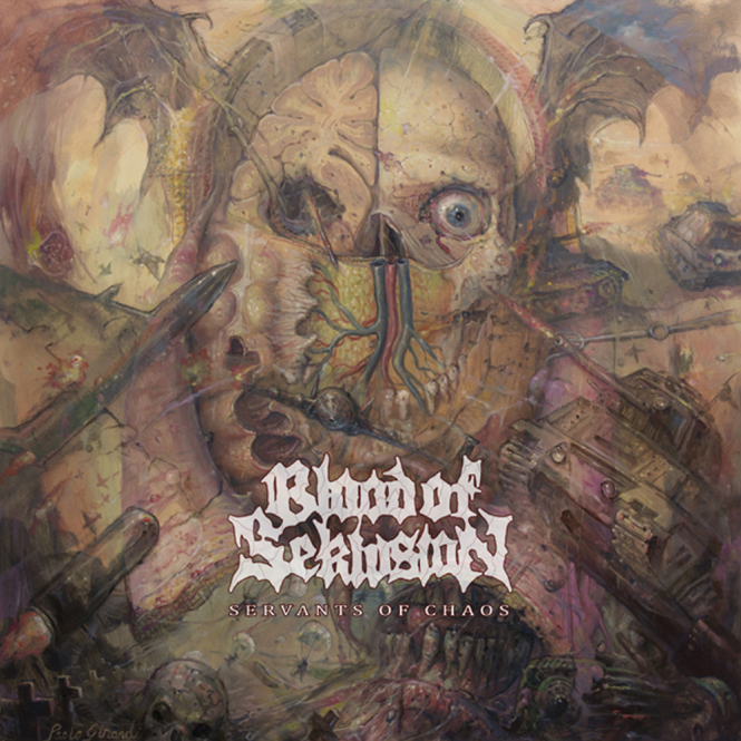 BLOOD OF SEKLUSION - servants of chaos CD