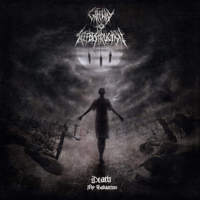 GATEWAY TO SELFDESTRUCTION - death, my salvation DigiCD