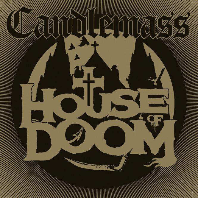 CANDLEMASS - house of doom DigiMCD