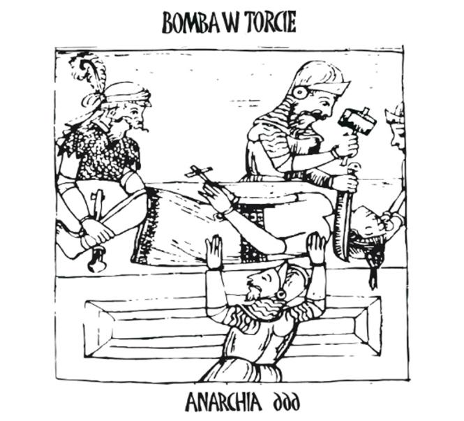 BOMBA W TORCIE - anarchia 666 DigiCD