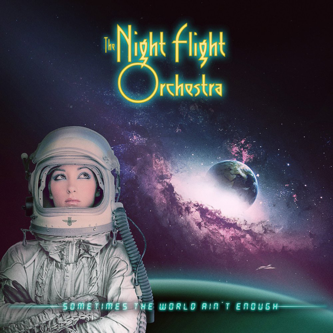 NIGHT FLIGHT ORCHESTRA, THE - sometimes the world ain´t enough DigiCD