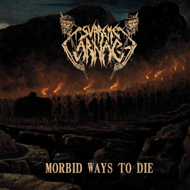 SUPREME CARNAGE - morbid ways to die CD