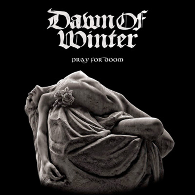 DAWN OF WINTER - pray for doom CD