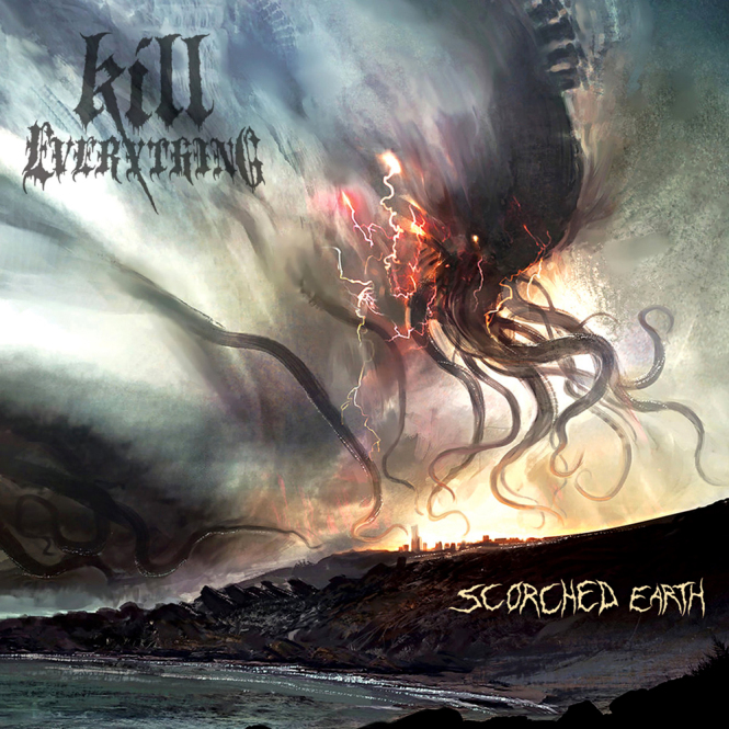 KILL EVERYTHING - scorched earth CD
