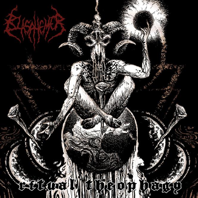 BLASPHEMER - ritual theophagy CD