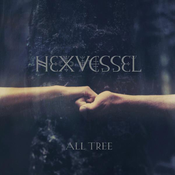 HEXVESSEL - all tree DigiCD