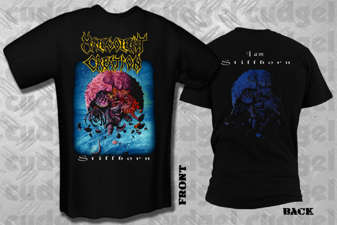 MALEVOLENT CREATION - stillborn T-Shirt