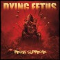 DYING FETUS - reign supreme CD